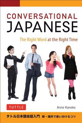 Conversational Japanese By Kaneko, Anne/ MOTOMURA, Sally (ILT)